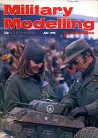 Military Modelling Magazine July 1976