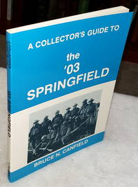"""image of A Collector's Guide to the """"03 Springfield"""