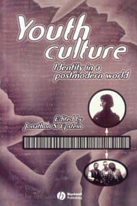 Youth Culture: Identity in a Postmodern World