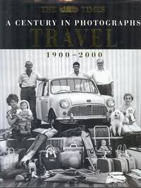 Travel : A Century in Photographs, 1900-2000