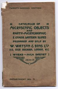 Catalogue of Microscopic Objects and Photo-Micrographic & Other Lantern Slides