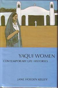 Yaqui Women - Contemporary Histories