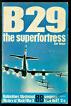 image of B29: The Superfortress