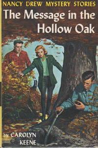 THE MESSAGE IN THE HOLLOW OAK: Nancy Drew Mystery Stories #12.