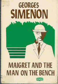 Maigret and the Man on the Bench (Large Print)