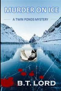 Murder on Ice (Twin Ponds Mystery Series)
