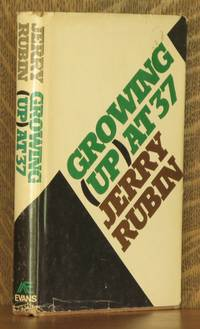 GROWING (UP) AT THIRTY-SEVEN by Jerry Rubin - Hardcover - 1976 - from Andre Strong Bookseller (SKU: 15586)
