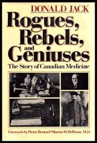image of ROGUES, REBELS, AND GENIUSES - The Story of Canadian Medicine