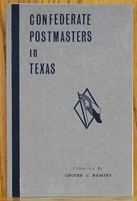 Confederate Postmasters in Texas 1861-1865