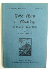 image of Two Men O' Mendip a Play in Four Acts