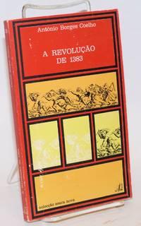A Revolução de 1383: tentativa de caracterização, impôrtancia histórica
