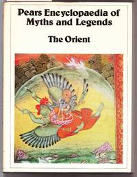 image of Pears Encyclopaedia of Myths and Legends - The Orient