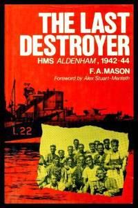 image of THE LAST DESTROYER - HMS Aldenham 1942 - 1944