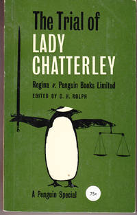 The Trial of Lady Chatterley: Regina V. Penguin Books Limited