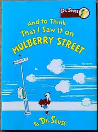 image of AND TO THINK THAT I SAW IT ON MULBERRY STREET  (Collector's Edition)