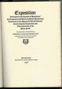 1938 Signed Limited Edition Exposition Addressed to the Chamber of Deputies of the Congress of the Union...Concerning the Regulation and Administration of the Pious Fund. Translated and Edited by Herbert Ingram Priestley