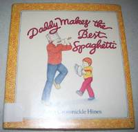 Daddy Makes the Best Spaghetti