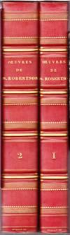 Oeuvres complètes... prédecées d'une notice par J.A.C. Buchon (Histoire de l'Empereur Charles V; Recherches historiques sur l'Inde ancienne; Histoire d'Ecosse; Histoire d'Amérique)
