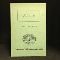 Mobiles (Publisher series: Ryerson Poetry Chap-Books.)