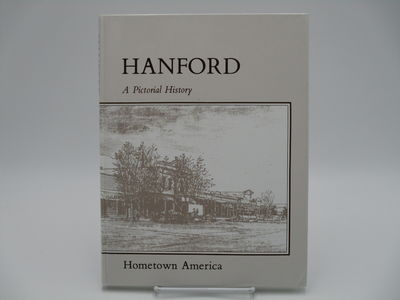 Hanford, : Hanford Centennial Committee. , 1990. Glossy pictorial boards.. A very good copy, no dust...