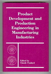 Product Development and Production Engineering in Manufacturing Industries