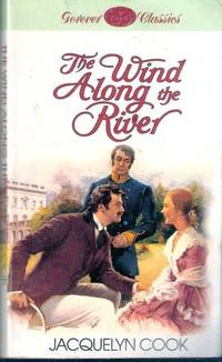 The Wind Along the River: The River Series (Volume 2)