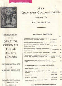 ARS Quatuor Coronatorum, Volume LXXIX (79 ) for the Year 1966; Transactions of the Quatuor Coronati Lodge No. 2076 London, The Premier Lodge of Masonic Research, with The Supplement Miscellanea Latomorum or Masonic Notes and Queries, ( # / Number ) by Carr, Harry ( Ed. ) A.R. Hewitt, J.W. Stubbs, W.G. Fisher, P.A. Tunbridge, P.R. James, W.R.S. Bathurst, P. Fishcel, T.O. Haunch, J.R. Clarke, L.J. Biddle