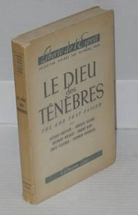 Le dieu ténèbres / The God that Failed