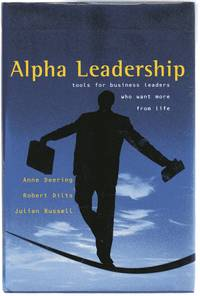 image of Alpha Leadership : Tools for Business Leaders Who Want More from Life  (SIGNED COPY)