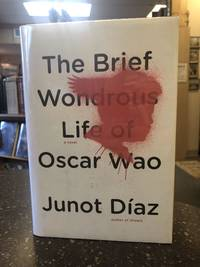 THE BRIEF WONDROUS LIFE OF OSCAR WAO [SIGNED]