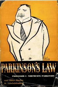 image of Parkinson's Law and Other studies in administration