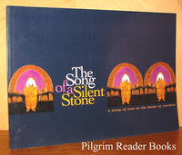 The Song of a Silent Stone: A Story of Love At the Heart of Creation.