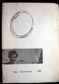 San Francisco: Author Published, 1969. (24) pages of poetry, from the sixties travel by the author t...