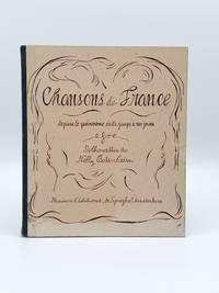 Chansons de France depuis le quinzième siècle jusqu'á nos jours by  Nelly BODENHEIM - Hardcover - 1946 - from Riverrun Books & Manuscripts (SKU: 406851)