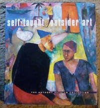 Self-Taught and Outsider Art: The Anthony Petullo Collection