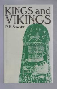 Kings and Vikings, Scandinavia and Europe AD 700-1100