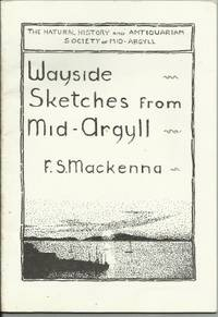 WAYSIDE SKETCHES FROM MID-ARGYLL