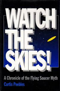 image of Watch the Skies: A Chronicle of the Flying Saucer Myth