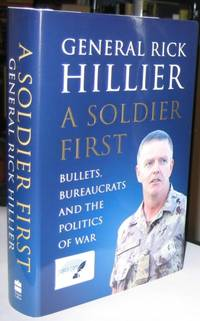 A Soldier First   -(SIGNED)-
