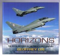 Horizons: The Royal Air Force in the Twenty-First Century