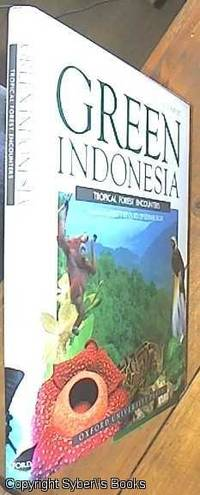 image of Green Indonesia; Tropical Forest Encounters