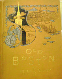 Old Boston:  Reproductions of Etchings in Half Tone