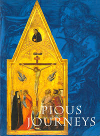 Pious Journeys: Christian Devotional Art and Practice in the Later Middle Ages and Renaissance by  Linda Seidel - Paperback - 2001 - from Kenneth Mallory Bookseller. ABAA (SKU: 40680)