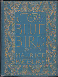 Blue Bird: A Fairy Play in Six Acts