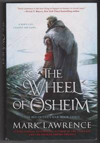 The Wheel of Osheim by Mark Lawrence - First Edition - 2016 - from Shop-books.ca (SKU: 202000089)