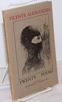 Twenty poems; translated by Lewis Hyde and Robert Bly, edited by Lewis Hyde