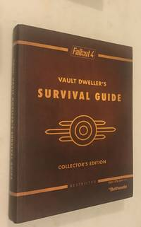 Fallout 4 Vault Dweller's Survival Guide Collector's Edition: Prima Official Game Guide by  Nick  David; von Esmarch - Hardcover - from Norbet Used Book Source and Biblio.com