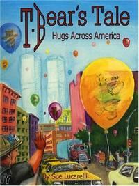 T. Bear's Tale: Hugs Across America
