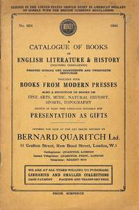 Cat. 634/1945: A catalogue of books of English literature & history  (including translations) printed during the nineteenth and twentieth  centuries together with books from modern presses, also a selection of  books on fine arts, music, natural history, spo
