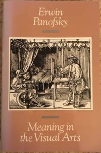 Meaning in the Visual Arts by Erwin Panofsky - Paperback - from BanditBooks and Biblio.com